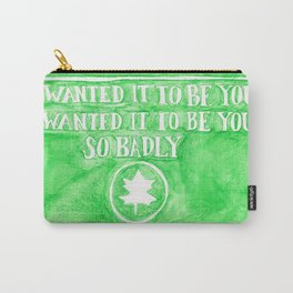 You've Got Mail- I Wanted It To Be You So Badly Quote Carry-All Pouch
