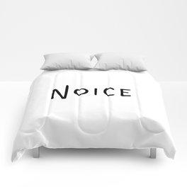 Noice. Smort. Comforters