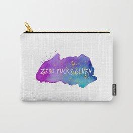 Zero fucks given Carry-All Pouch