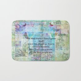 Alice in Wonderland BONKERS quote Bath Mat