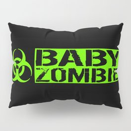 Baby Zombie: Biohazard Pillow Sham