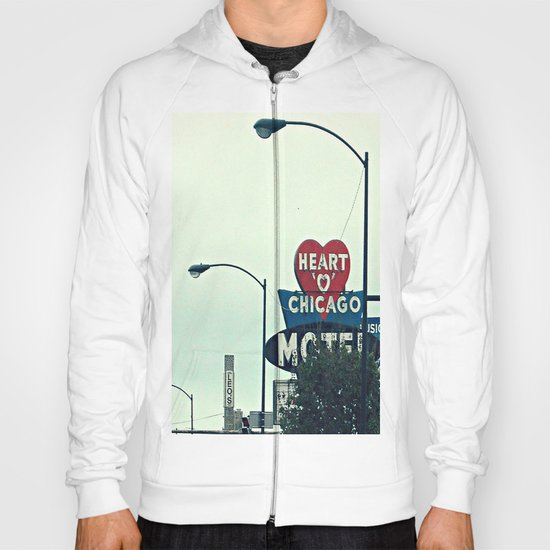 Heart 'O' Chicago Motel (Day) ~ vintage neon sign Hoody