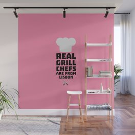 Real Grill Chefs are from Lisbon T-Shirt D90i2 Wall Mural