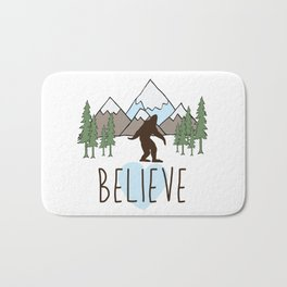 Believe in Bigfoot Bath Mat