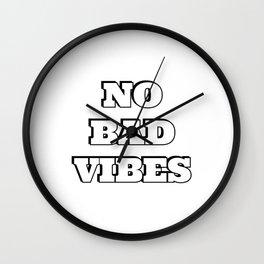 NO BAD VIBES Wall Clock