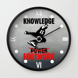 Knowledge is footwok Wall Clock