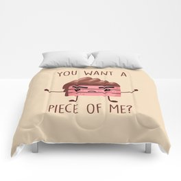 You Want A Piece Of Me, Funny, Cute, Quote Comforters