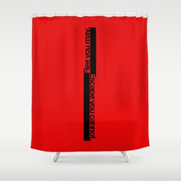 FLEE...(INTERNATIONAL STYLE VERSION) Shower Curtain