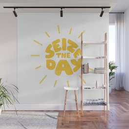 Seize the day Wall Mural