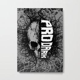 Pro Dark Metal Print