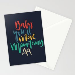 Baby you'll move mountains typography Stationery Cards