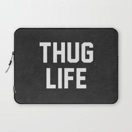 Thug Life - black Laptop Sleeve