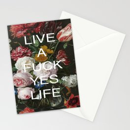 LIVE A FUCK YES LIFE Stationery Cards