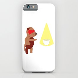 It's too early for this dog iPhone Case