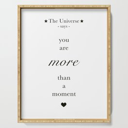 The Universe - You Are More Than A Moment Serving Tray