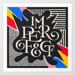 Imperfect Art Print