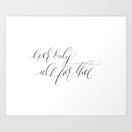 ever only Art Print