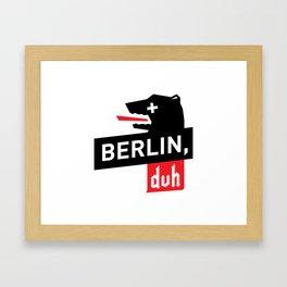 Berlin, duh Framed Art Print