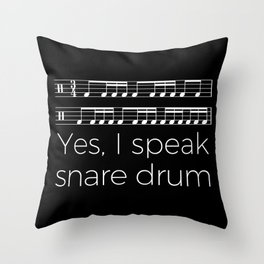 Yes, I speak snare drum Throw Pillow