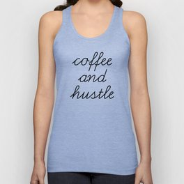Coffee and Hustle Unisex Tank Top