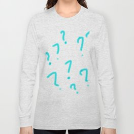 what is that ? question mark, juvenile drawing, question, philosophy Long Sleeve T-shirt
