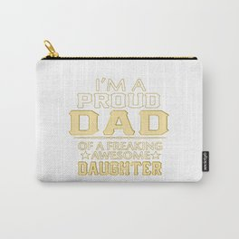 I'M A  PROUD DAD Carry-All Pouch