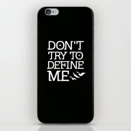 Don't Try to Define Me - Black (Divergent) iPhone Skin