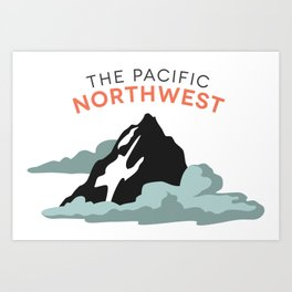 Mountains and Clouds: The Pacific Northwest Art Print