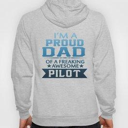 I'M A PROUD PILOT'S DAD Hoody