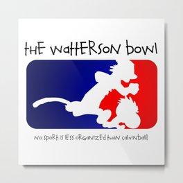 the wattrson bowl calvinball Metal Print