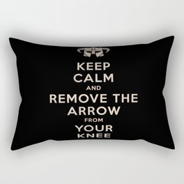 Keep Calm And Remove The Arrow From Your Knee Rectangular Pillow
