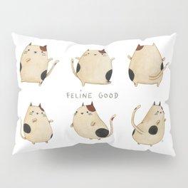 Feline good! Pillow Sham
