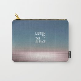 Listen to the Silence Carry-All Pouch