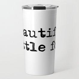 Beautiful little fool - F Scott Fitzgerald Travel Mug
