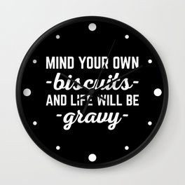 Life Will Be Gravy Funny Quote Wall Clock