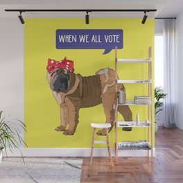 Political Pup-When We All Vote Shar Pei Wall Mural