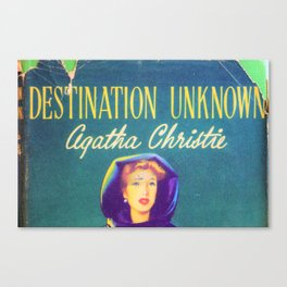 Destination Unknown - Agatha Christie Canvas Print