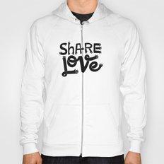 share love Hoody