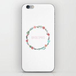 Bridesmaid iPhone Skin
