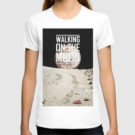 Walkin on the moon  T-shirt