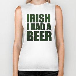 Irish I Had A Beer Biker Tank
