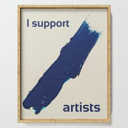 I Support Artists T-Shirt and Stationery Cards Serving Tray