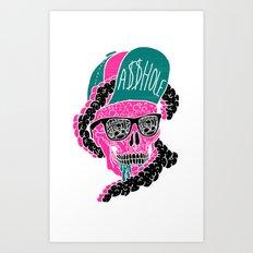 A$$HOLE Art Print