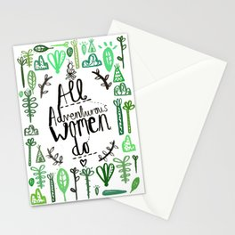 All Adventurous Women Do Stationery Cards