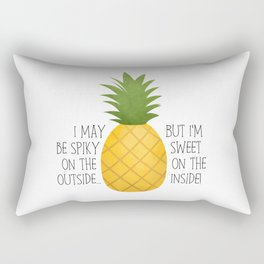 I May Be Spiky On The Outside... But I'm Sweet On The Inside - Pineapple Rectangular Pillow
