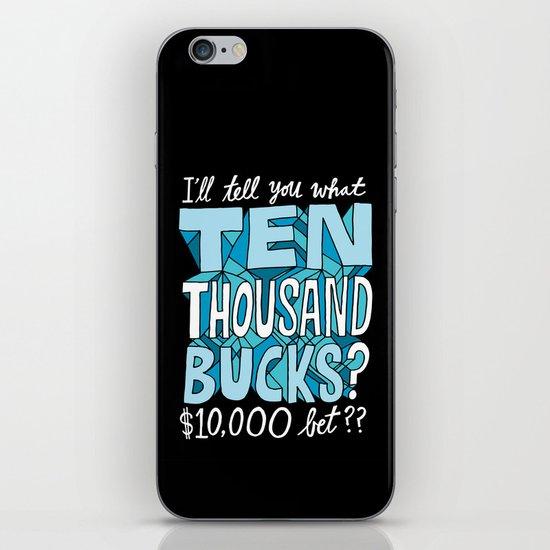 $10,000 Bet iPhone & iPod Skin
