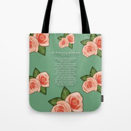 No Waivering of His love By Feon Davis Tote Bag