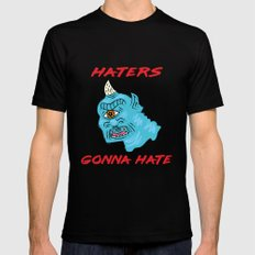 Haters Gonna Hate Mens Fitted Tee MEDIUM Black