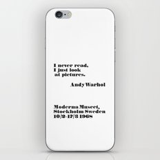 WARHOL: I never read, I just look the pictures iPhone & iPod Skin