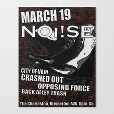 Show Flyer, 3/19/12 (NOi!SE) Canvas Print